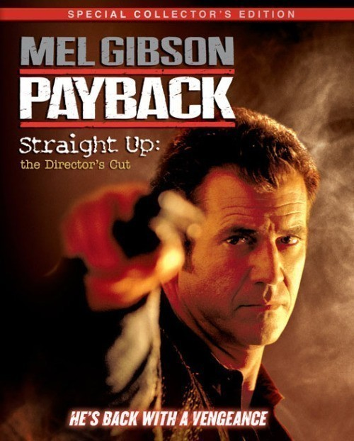 Payback: Straight Up - The Director's Cut cast, synopsis, trailer and photos.