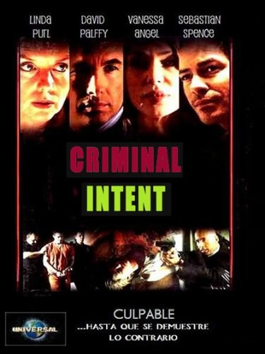 Criminal Intent cast, synopsis, trailer and photos.