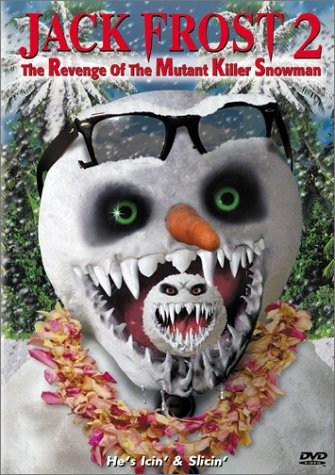 Jack Frost 2: Revenge of the Mutant Killer Snowman is similar to Fashion.