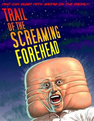 Trail of the Screaming Forehead is similar to A Nightmare on Elm Street.