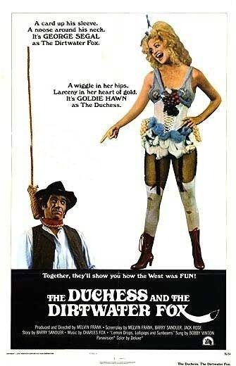 The Duchess and the Dirtwater Fox is similar to Hanover Street.